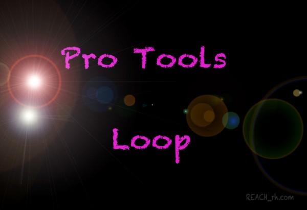 ProTools Loop