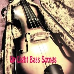 Up Light Bass Songs