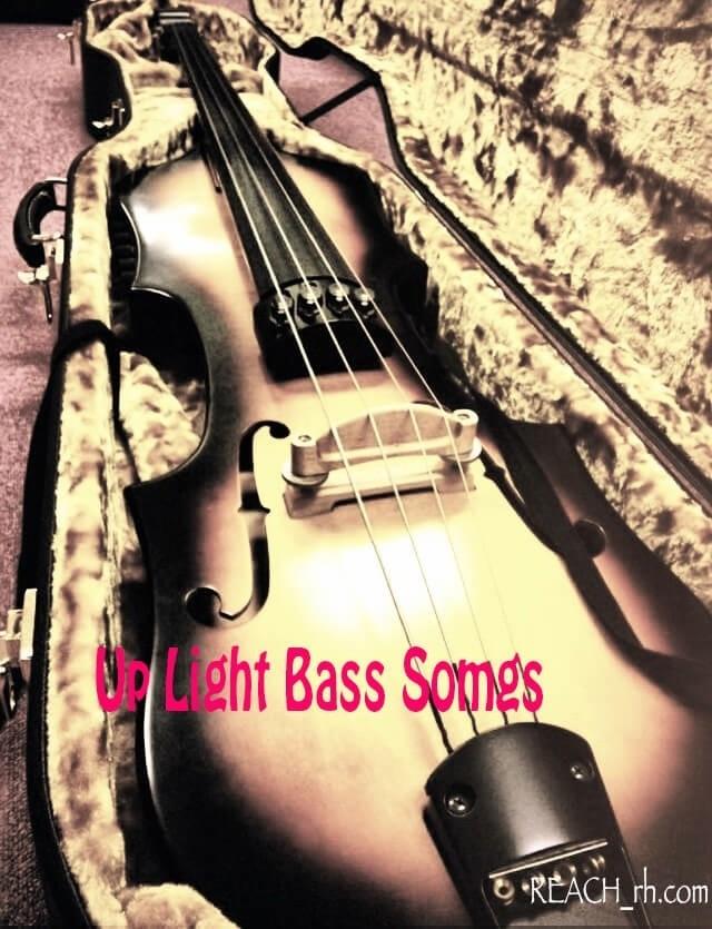 Up Light Bass Songs