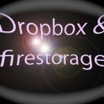 Dropbox とfirestorage の使い分け