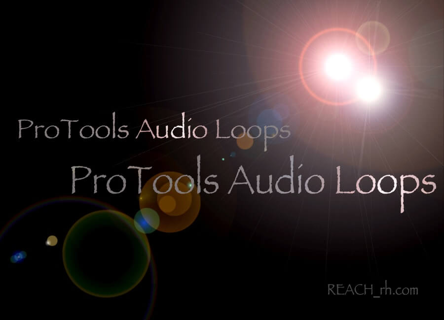 ProTools Audio Loops