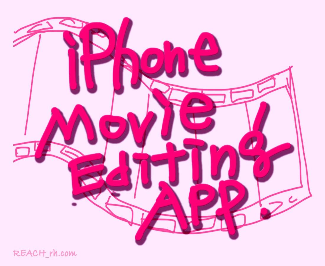 iPhone Movie Editing