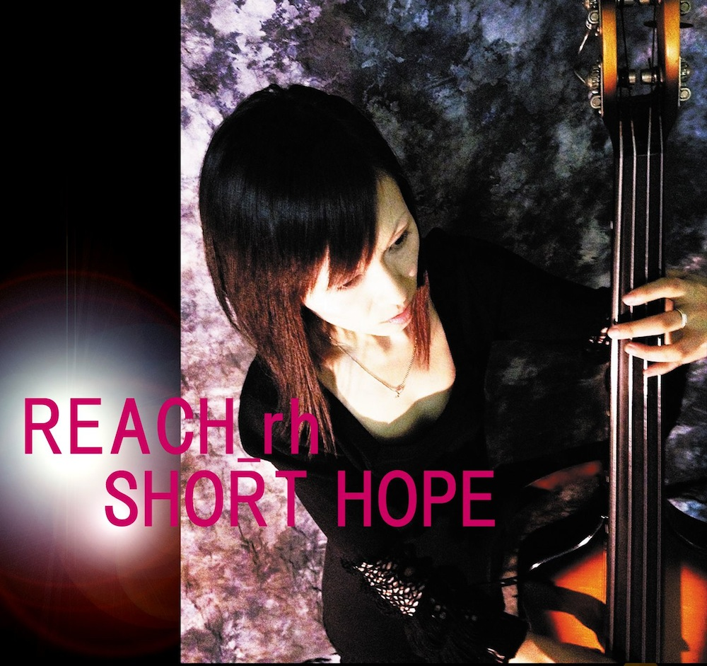 """SHORT HOPE""//REACH_rhソロフルアルバム                              まだ ON SALE ❤︎"