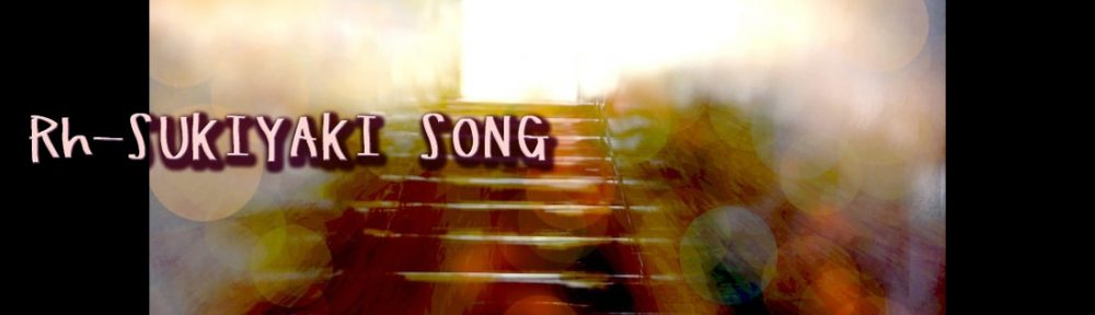 Rh-SUKIYSKI SONG