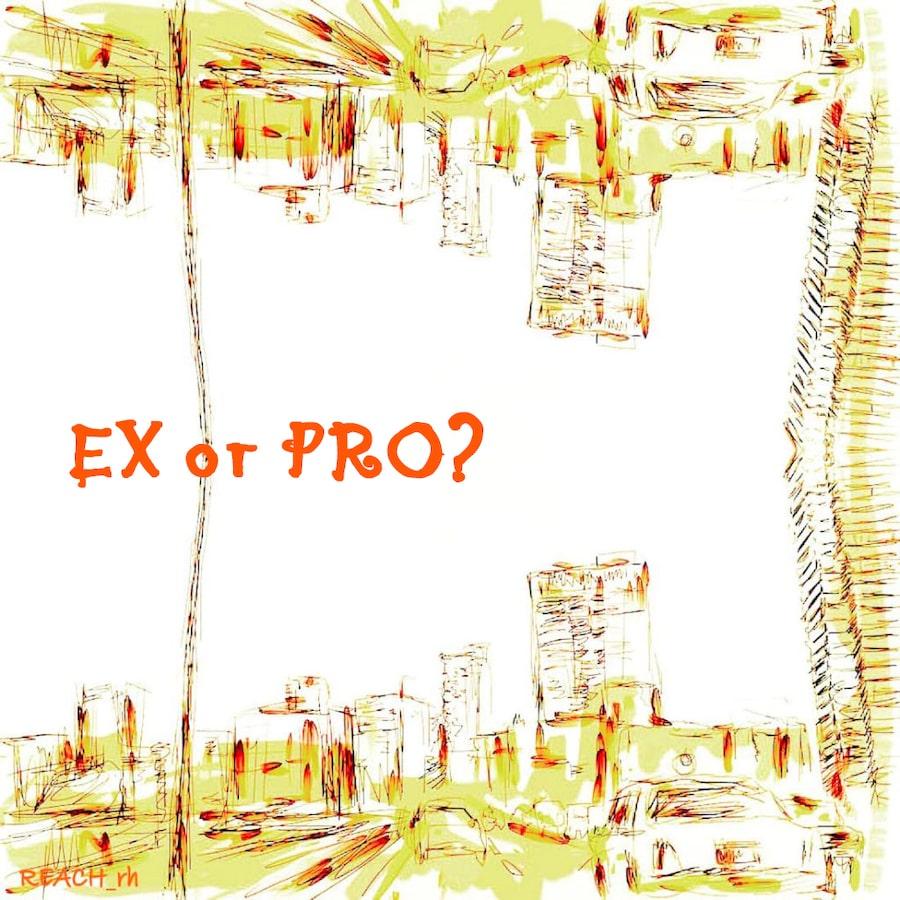 EX or PRO